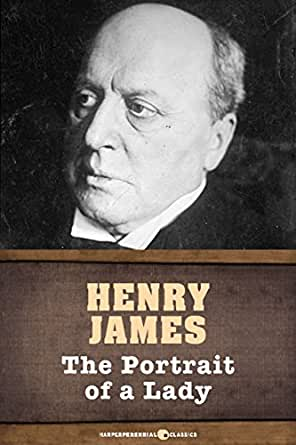 "henry james portrait of a lady essay The portrait of a lady henry james  ""the portrait of a lady"" appeared in 1881 when he was at the height of his powers, and, as much as any of his books, is."