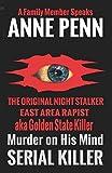 Murder On His Mind: The Original Night Stalker - A Family Member Speaks
