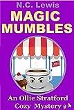 Magic Mumbles (An Ollie Stratford Cozy Mystery Book 4)