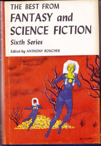 The Best from Fantasy and Science Fiction : Sixth Series