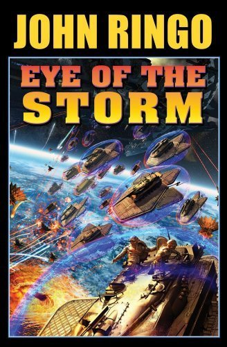 Eye Of The Storm (Posleen War) by John Ringo (2010-05-25)
