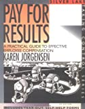 Pay for Results, Karen Jorgensen, 156343136X