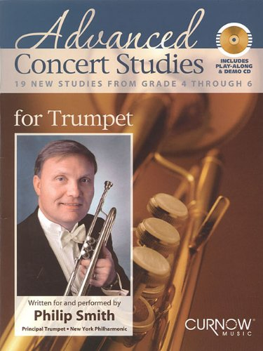 Advanced Concert Studies for Trumpet: 19 New Studies from Grade 4 Through 6 Phil Smith Etudes Trumpet Cd's Trumpet Music Online