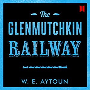 The Glenmutchkin Railway Audiobook