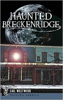 Book Haunted Breckenridge