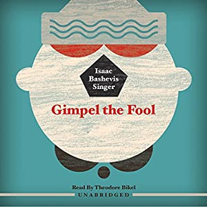 Gimpel the Fool Audiobook