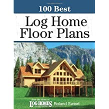 100 Best Log Home Floor Plans