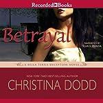 Betrayal: A Scarlet Deception Novel, Book 3   Christina Dodd