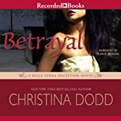 Betrayal: A Scarlet Deception Novel, Book 3 | Christina Dodd