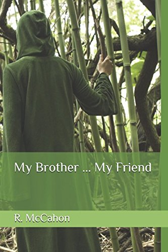My Brother ... My Friend