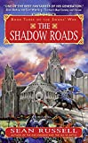 The Shadow Roads: Book Three of the Swans' War
