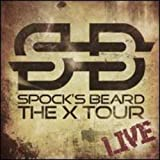 The X Tour: Live (Limited Edition) by Spock's Beard