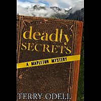 Deadly Secrets: A Mapleton Mystery (English Edition)