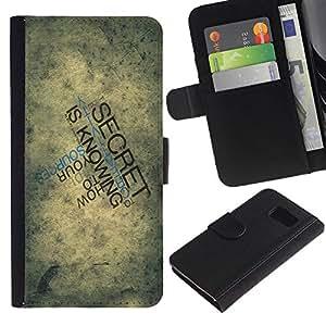 All Phone Most Case / Oferta Especial Cáscara Funda de cuero Monedero Cubierta de proteccion Caso / Wallet Case for Samsung Galaxy S6 // Typography Secret