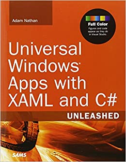 Universal Windows Apps with XAML and C# Unleashed: Amazon de: Adam