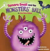 Tamara Small and the Monsters' Ball (Picture Books)