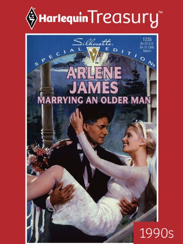 Marrying an Older Man (Silhouette Special Edition Book 1235)