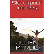 Sleuth pour les fées (French Edition)
