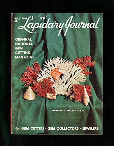 Oval Swirl Ring - Lapidary Journal - July, 1966. Johnston Island Red Coral; Ruby Mines of Mogok (Burma); British Columbia Rock Hounding; Tennessee Fossil Corals; Harlequin Oval Faceting; Emerald; Royal Ontario Museum; Wyoming Jade; Silver Swirl Ring; Petoskey Stone; S