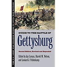 Guide to the Battle of Gettysburg: Second Edition, Revised and Expanded (U.S. Army War College Guides to Civil...