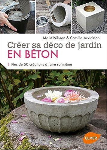 CRÉER SA DÉCO DE JARDIN EN BÉTON: Amazon.ca: CAMILLA ...
