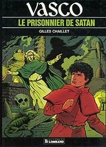 Vasco, tome 2 : Le prisonnier de Satan par Chaillet