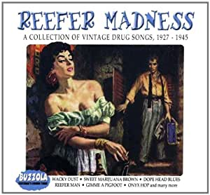 Reefer Madness Collection Of Vintage Drug Songs Reefer