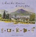Image de L'âme des maisons d'Auvergne