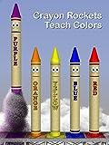color crew - Crayon Rockets Teach Colors
