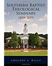 Southern Baptist Theological Seminary, 1859-2009