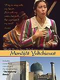 World Music From Uzbekistan With Monâjât Yultchieva