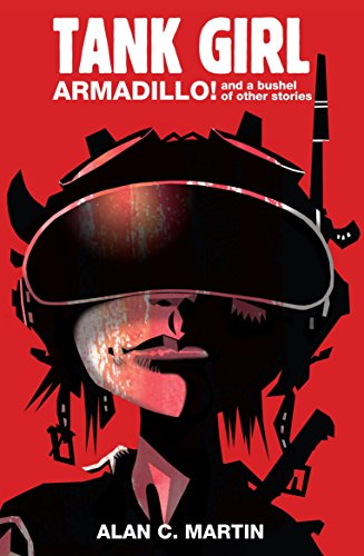 Tank Girl Armadillo!: A Novel