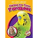 Caring for Your Parakeet (Blastoff! Readers: Pet Care Library) (Blastoff! Readers: Pet Care Library: Level 4 (Library))