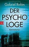 Der Psychologe: Kriminalroman