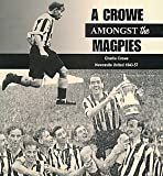 A Crowe Amongst the Magpies: Newcastle United 1943-57
