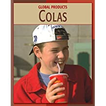 Colas (21st Century Skills Library: Global Products)