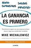 img - for La ganancia es primero: Transforma tu negocio en una m quina de hacer dinero y logra una rentabilidad inmediata / Profit First (Spanish Edition) book / textbook / text book