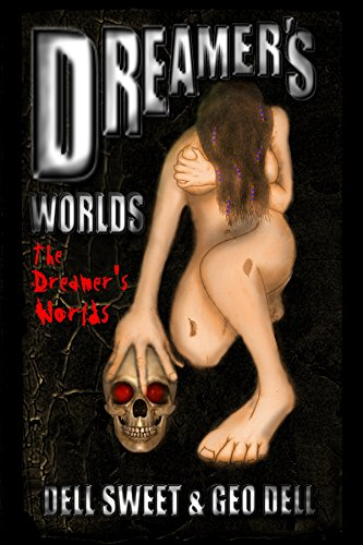 Dreamer's Worlds: The Dreamer's Worlds