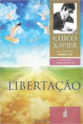Téléchargez des livres en ligne gratuitement Libertação (Portuguese Edition) in French PDF 1936547201
