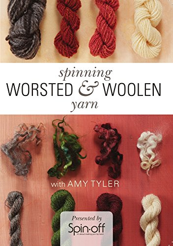 Worsted Fiber - Spinning Worsted and Woolen Yarns with Amy Tyler