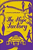 Image of The Hope Factory: A Novel