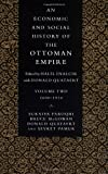 img - for An Economic and Social History of the Ottoman Empire, Vol. 2: 1600-1914 book / textbook / text book