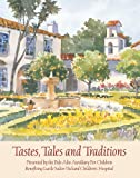 Tastes, Tales and Traditions