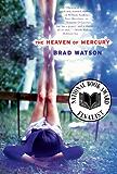 The Heaven of Mercury: A Novel