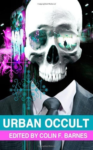Urban Occult by McMahon, Gary, Warom, Ren, Fry, Gary, West, Mark, Davies, KT (2013) Paperback