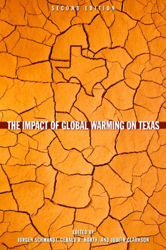 The Impact of Global Warming on Texas: Second edition
