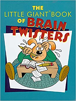 Book The Little Giant® Book of Brain Twisters (Little Giant Books)