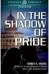 In the Shadow of Pride by Nancy C. Weeks (2014-07-23)
