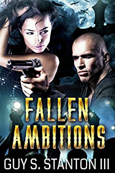 Fallen Ambitions by [Stanton III, Guy]