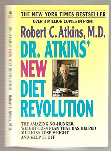 - Dr. Atkins' New Diet Revolution, Revised and Updated